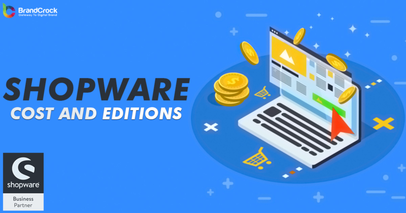 Brandcrock shopware cost and edition