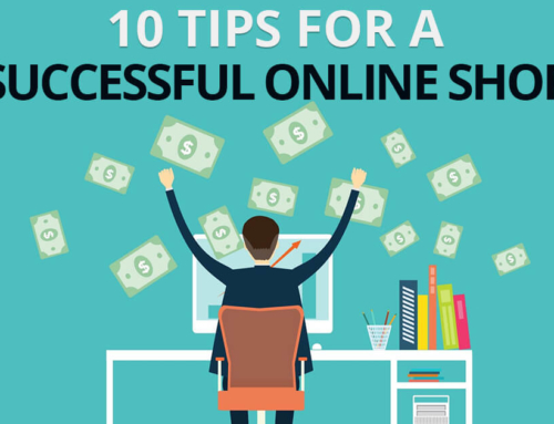 10 Tips for a Successful Online Shop